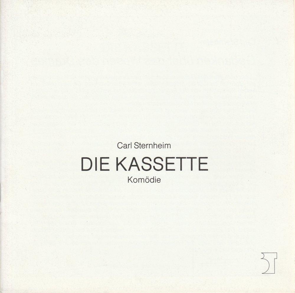 Programmheft Carl Sternheim DIE KASSETTE Theater Bremen 1989