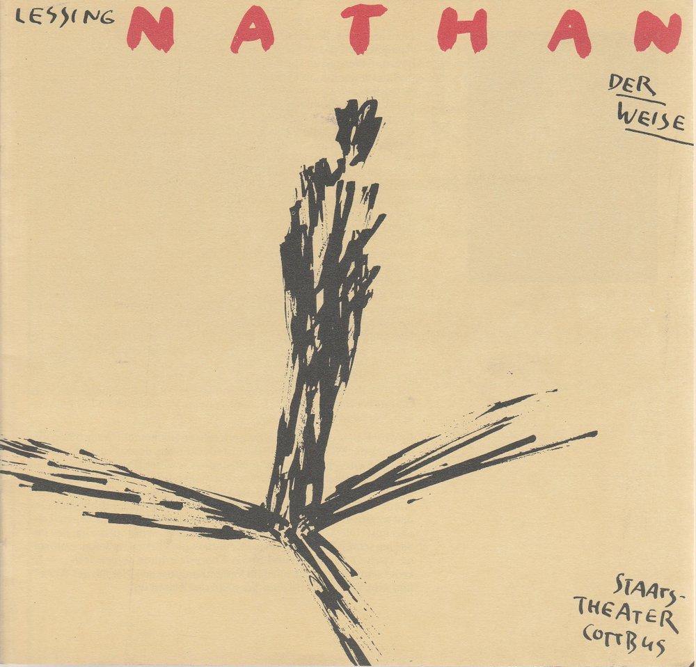 Programmheft Gotthold Ephraim Lessing NATHAN DER WEISE Theater Cottbus 1992