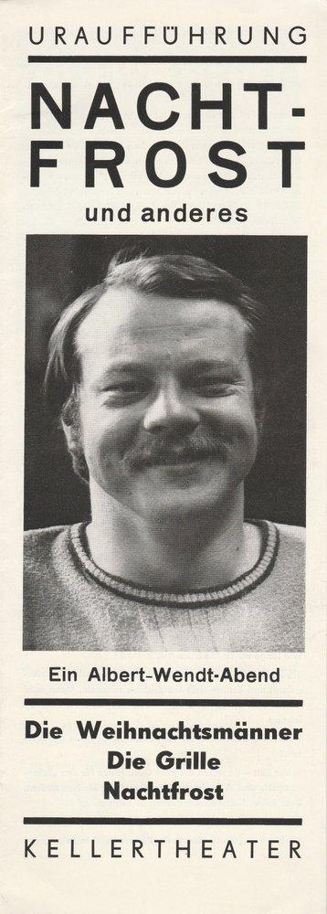 Programmheft Urauff. Albert Wendt NACHTFROST und anderes Theater Leipzig 1976