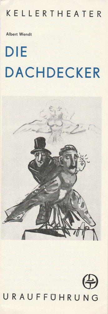 Programmheft Uraufführung Albert Wendt DIE DACHDECKER Leipziger Theater 1979