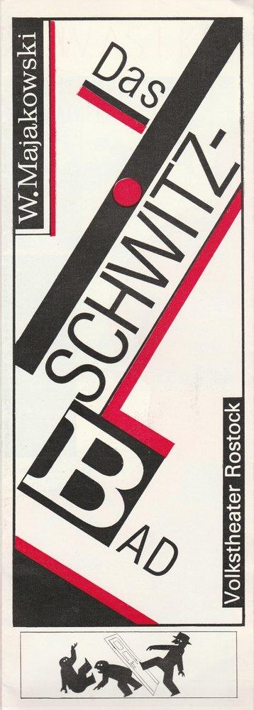 Programmheft Wladimir Majakowski DAS SCHWITZBAD Volkstheater Rostock 1989