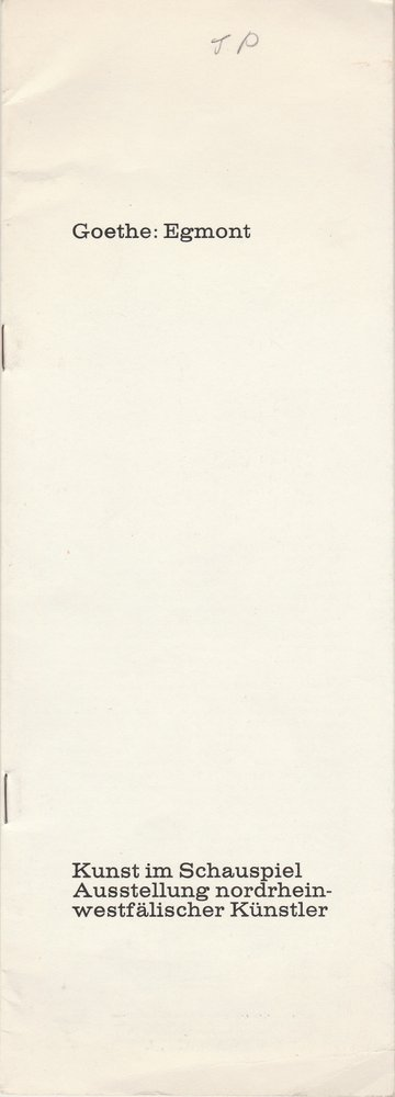 Programmheft Johann Wolfgang von Goethe EGMONT Bühnen Köln 1974