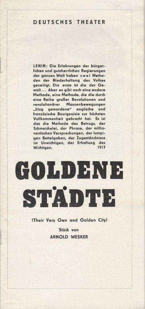 Programmheft Arnold Wesker GOLDENE STÄDTE Deutsches Theater 1971