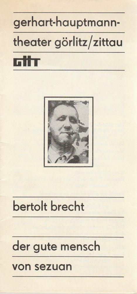 Programmheft Bertolt Brecht DER GUTE MENSCH VON SEZUAN Gerhart-Hauptm.Th. 1982