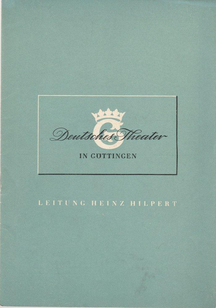 Programmheft Henrik Ibsen DIE WILDENTE Deutsches Theater Göttingen 1952