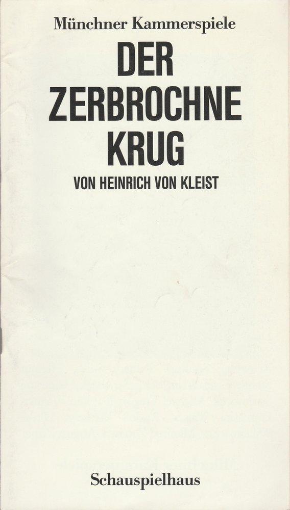 Programmheft Heinrich von Kleist DER ZERBROCHNE KRUG Münchner Kammerspiele 1986