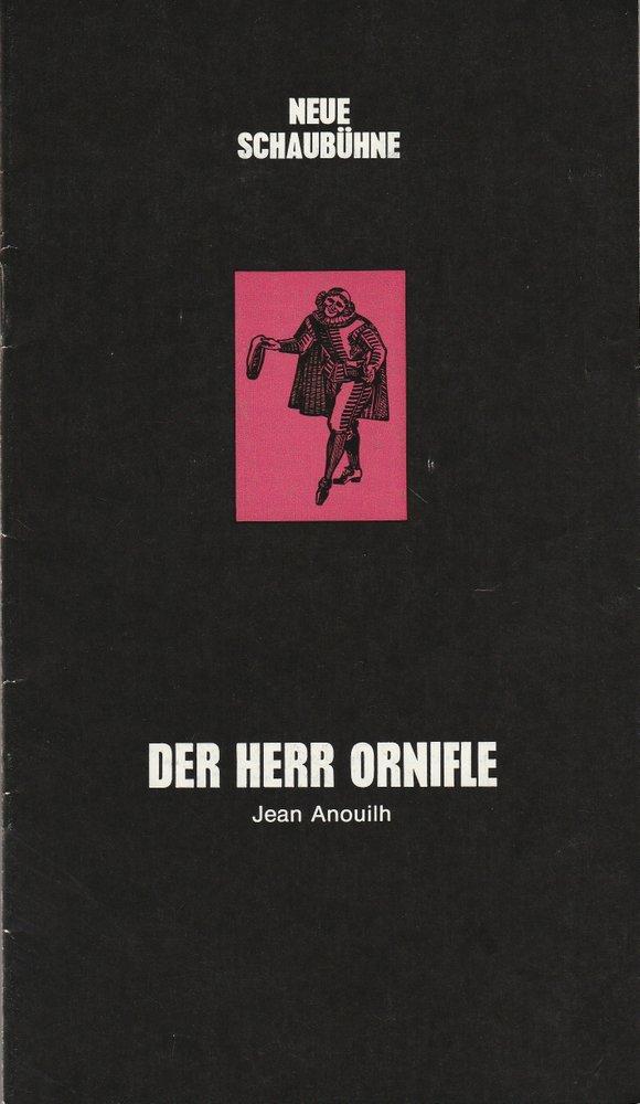 Programmheft Jean Anouilh DER HERR ORNIFLE Neue Schaubühne 1971