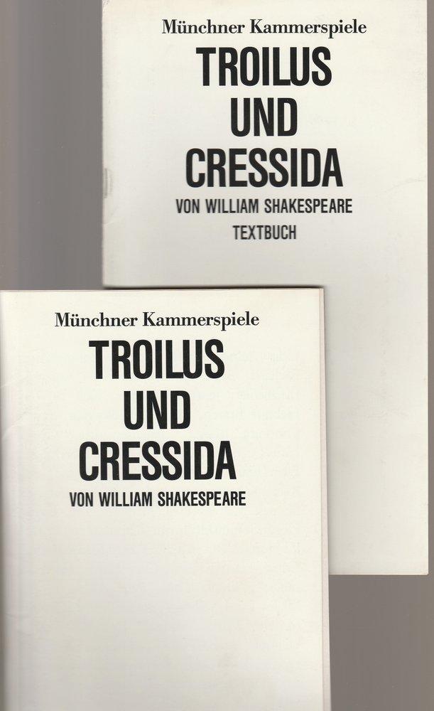 Programmheft William Shakespeare TROILUS UND CRESSIDA Münchner Kammerspiele 1986