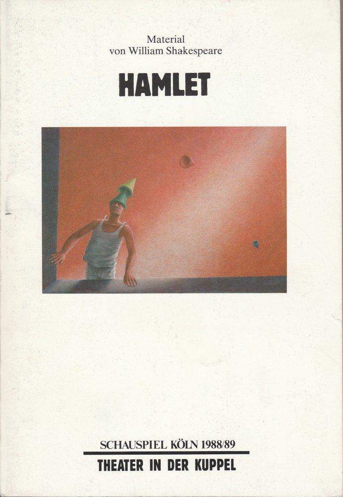 Programmheft HAMLET Material von William Shakespeare Schauspiel Köln 1989