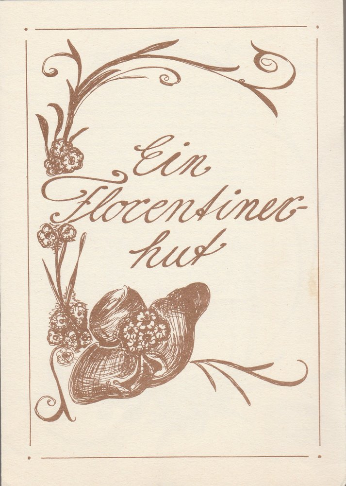 Programmheft Eugene Labiche EIN FLORENTINERHUT Bühnen Nordhausen 1985