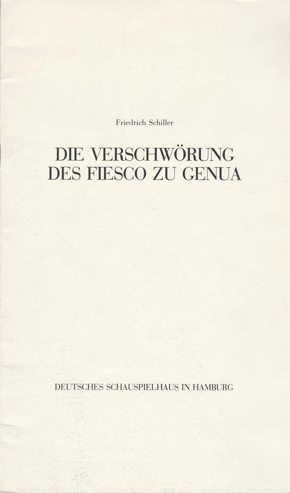 Programmheft F. Schiller DIE VERSCHWÖRUNG DES FIESCO Schausp. Hamburg ca. 1982