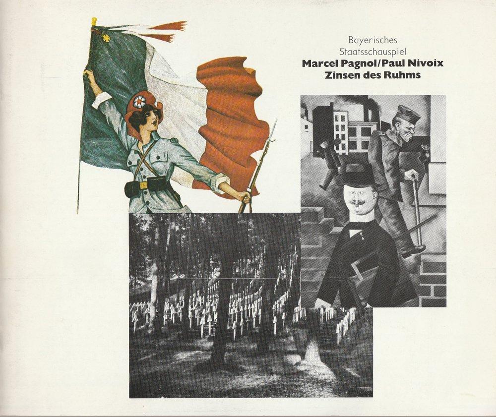 Programmheft ZINSEN DES RUHMS Pagnol / Nivoix Bayerisches Staatsschauspiel 1983