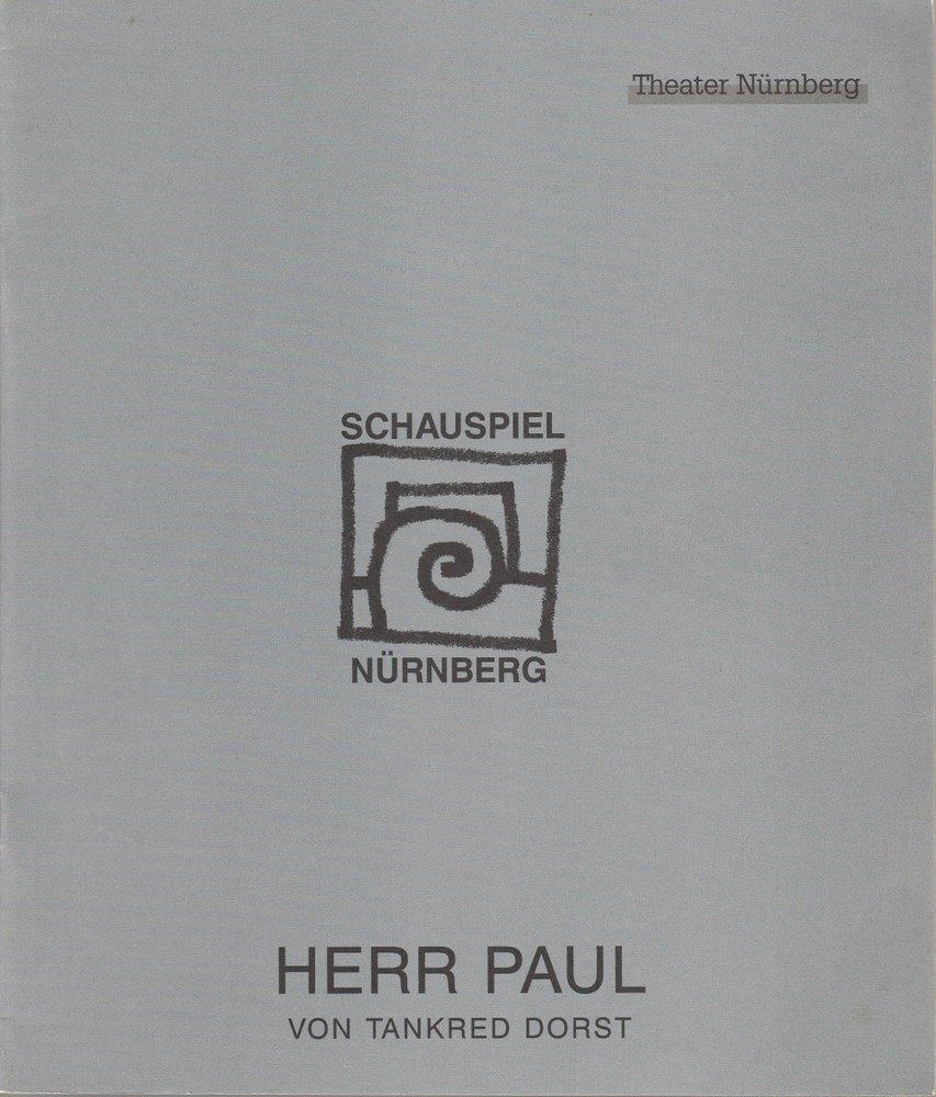 Programmheft  Tankred Dorst HERR PAUL Städtische Bühnen Nürnberg 1995