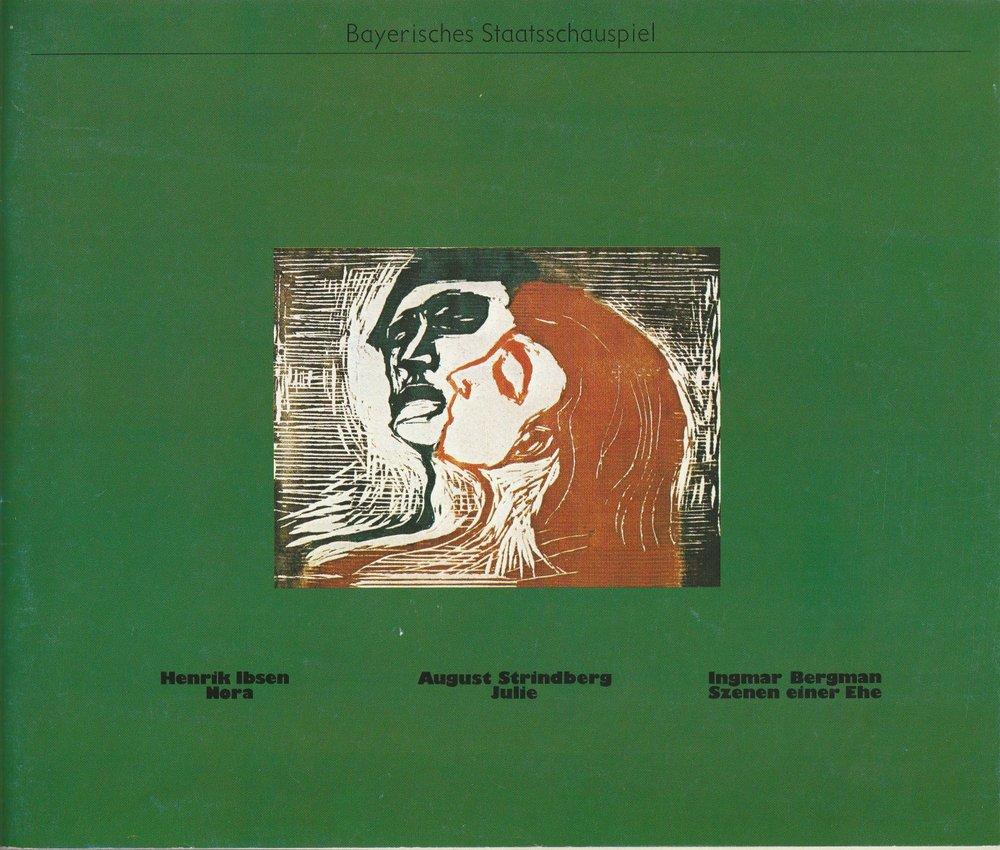 Programmheft Ibsen / Strindberg  NORA / JULIE /  Bayer. Staatsschauspiel 1981