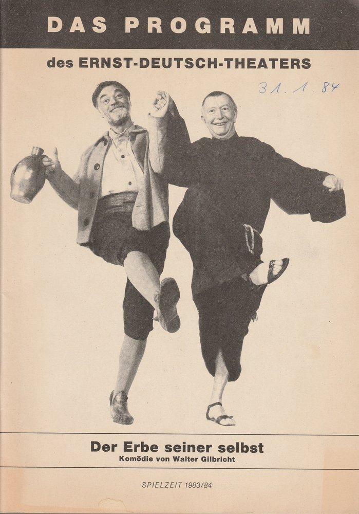 Programmheft Walter Gilbricht DER ERBE SEINER SELBST Ernst-Deutsch-Theater 1983