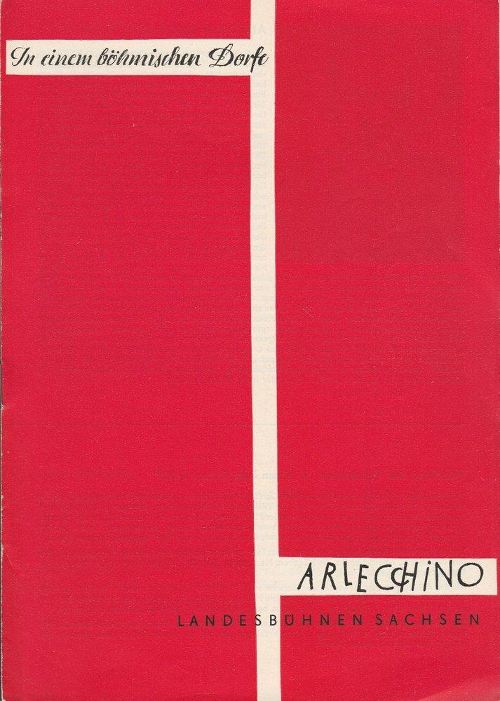 Programmheft C. Walther-Tischer i IN EINEM BÖHMISCHEN DORF Bühnen Sachsen 1958