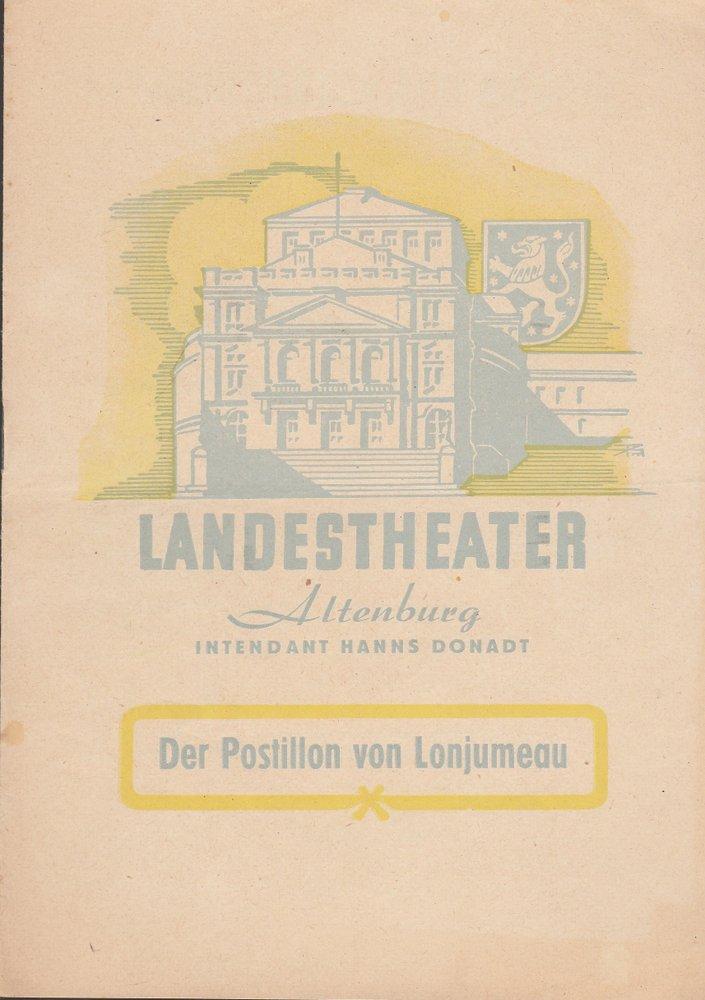Programmheft A. Adam DER POSTILLION VON LONJUMEAU Theater Altenburg 1951