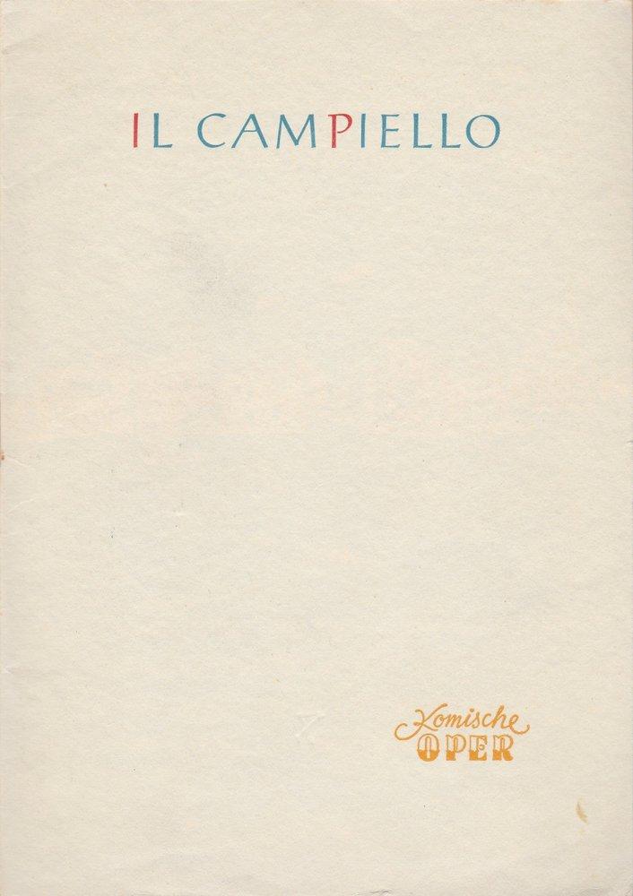 Programmheft Carlo Goldoni IL CAMPIELLO Komische Oper 1955