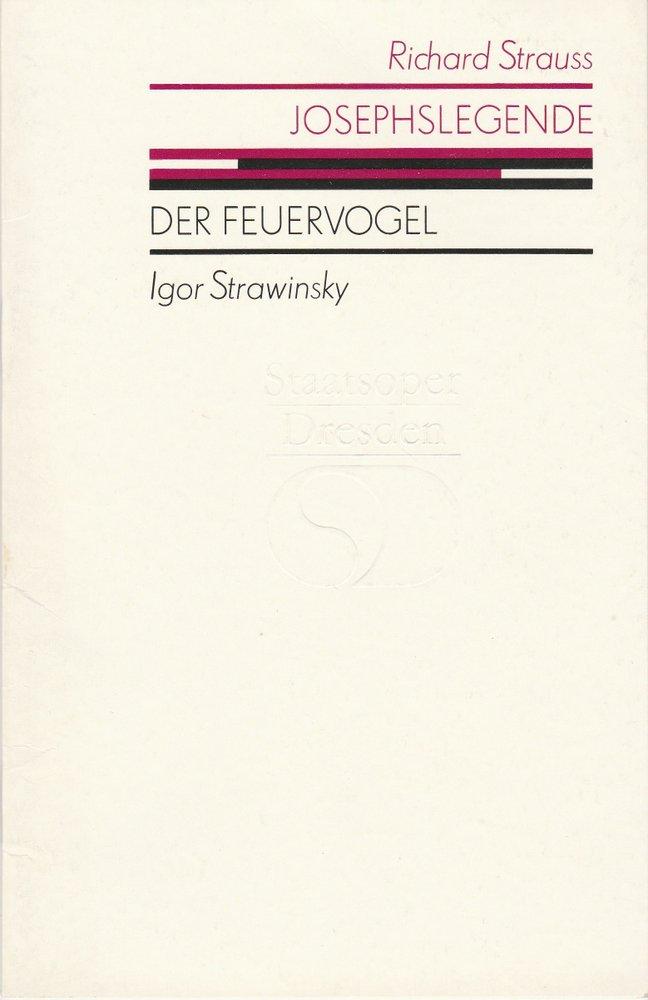 Programmheft Strawinsky DER FEUERVOGEL Strauss JOSEPHSLEGENDE Semperoper 1987