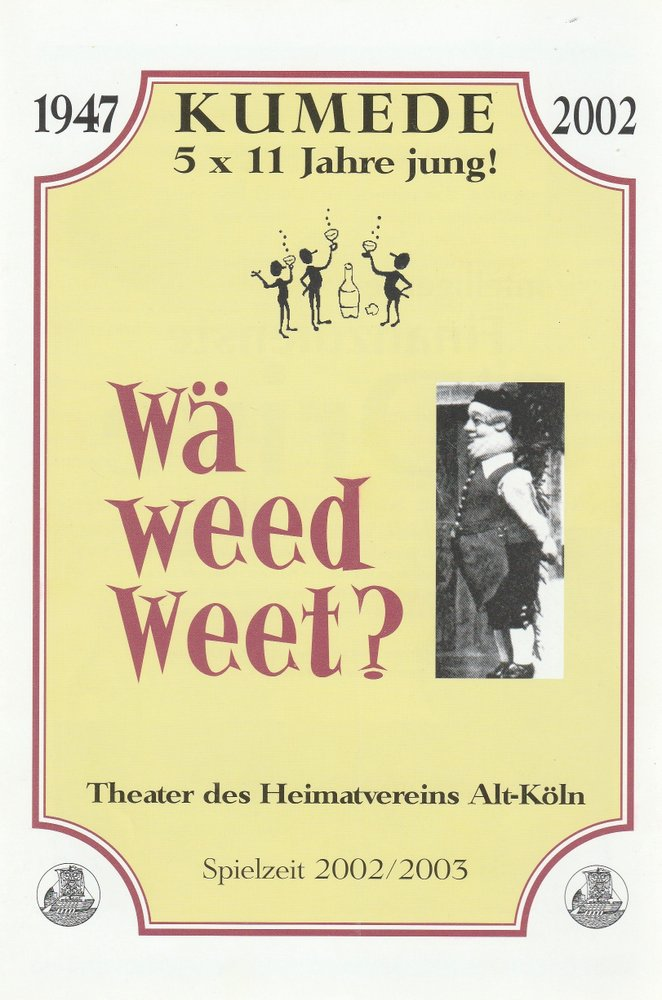 Programmheft Hermann Hertling / Willi Reisdorf WÄ WEED WEET Kumede Theater 2002