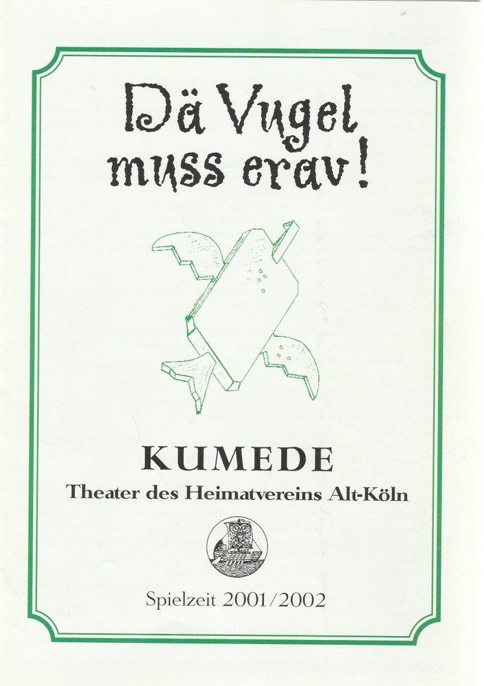 Programmheft H. Hertling / K. Schmalbach DÄ VUGEL MUSS ERAV Kumede Theater 2001
