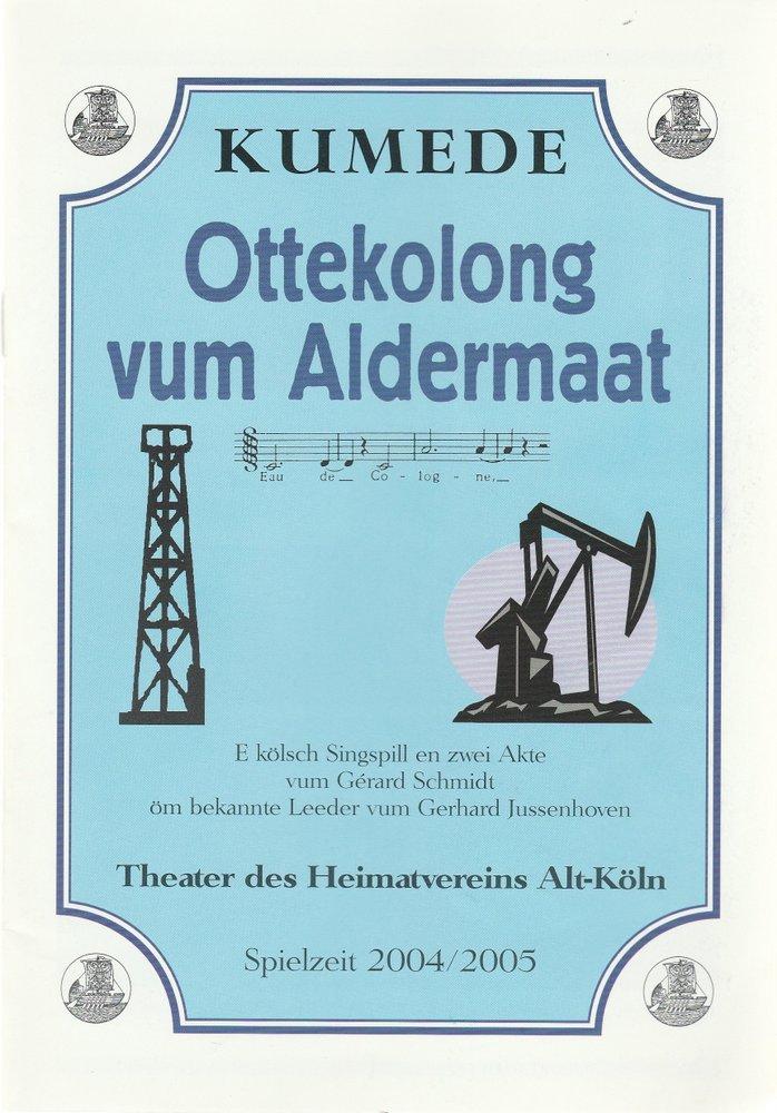Programmheft Gerard Schmidt OTTEKOLONG VUM ALDERMAAT Kumede Theater 2004