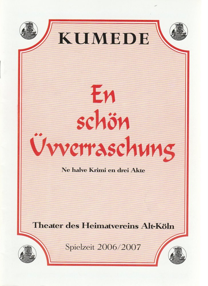 Programmheft K. Schmalbach / H. Hertling EN SCHÖN ÜVVERRASCHUNG Kumede The. 2006