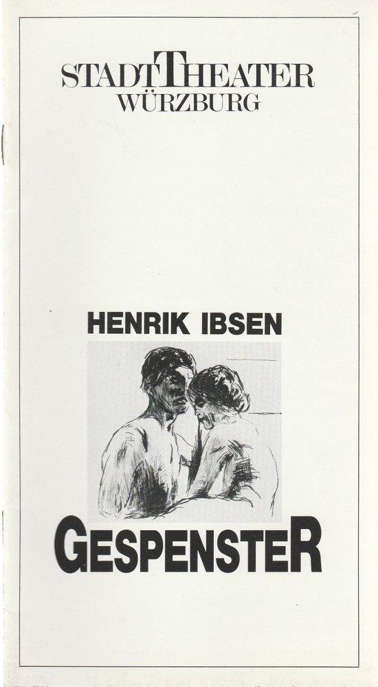 Programmheft Henrik Ibsen GESPENSTER Stadttheater Würzburg 1988