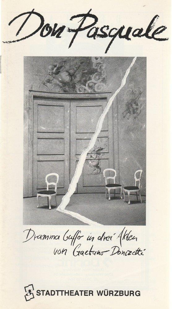 Programmheft Gaetano Donizetti DON PASQUALE Stadttheater Würzburg 1992