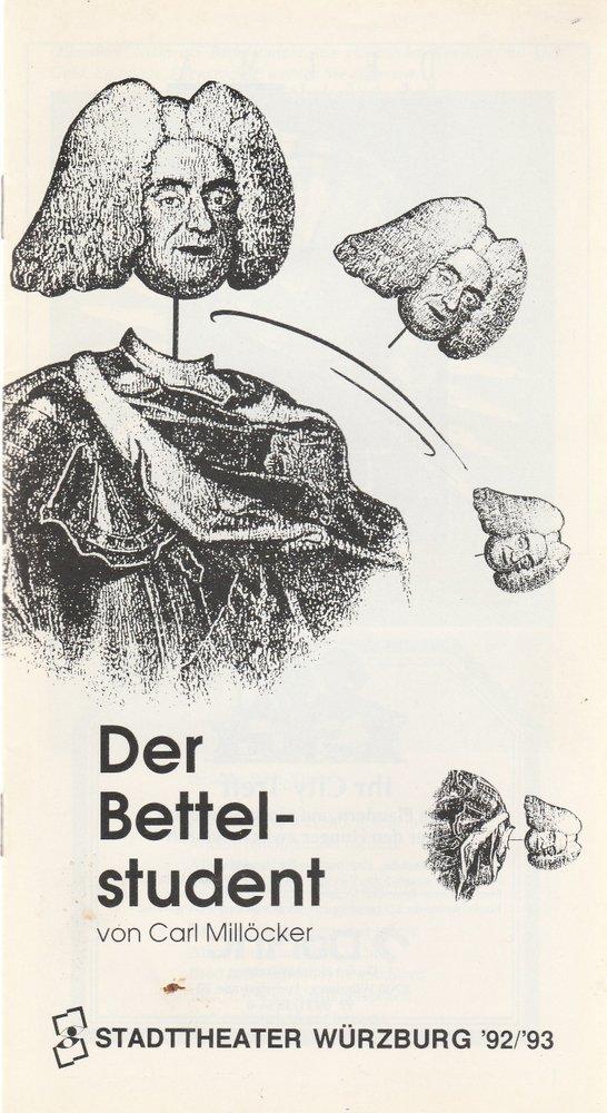 Programmheft Carl Millöcker DER BETTELSTUDENT Stadttheater Würzburg 1993