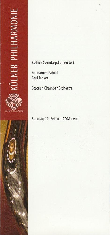 Programmheft KÖLNER SONNTAGSKONZERTE 3 Kölner Philharmonie 2008