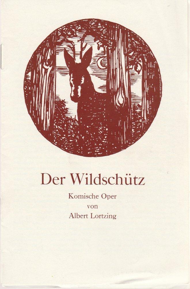 Programmheft Albert Lortzing DER WILDSCHÜTZ Landestheater Altenburg 1972