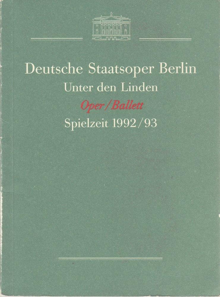 Programmheft DEUTSCHE STAATSOPER BERLIN OPER / BALLETT 1992 / 1993 Spielzeitheft