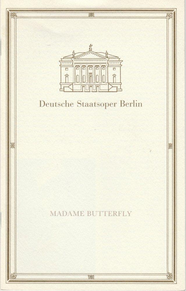 Programmheft Giacomo Puccini MADAME BUTTERFLY Deutsche Staatsoper Berlin 1991