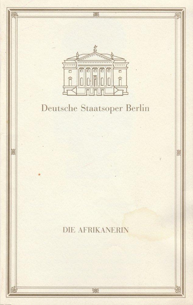Programmheft Giacomo Meyerbeer DIE AFRIKANERIN Staatsoper Berlin 1992