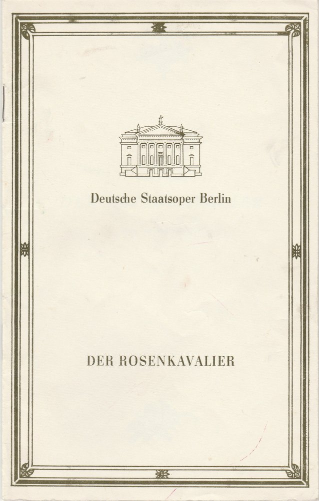 Programmheft Richard Strauss DER ROSENKAVALIER  Staatsoper Berlin 1990