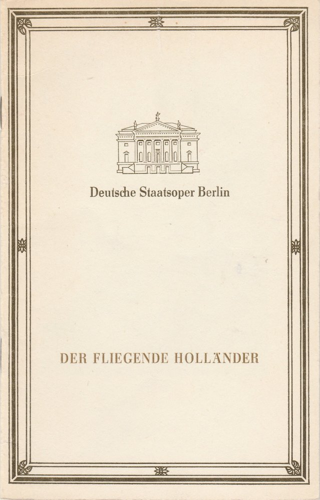 Programmheft Richard Wagner DER FLIEGENDE HOLLÄNDER Staatsoper Berlin 1990