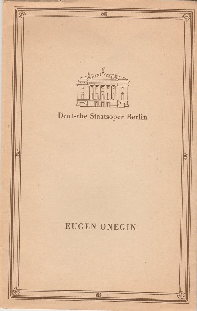 Programmheft Pjotr I. Tschaikowski EUGEN ONEGIN Staatsoper Berlin 1989