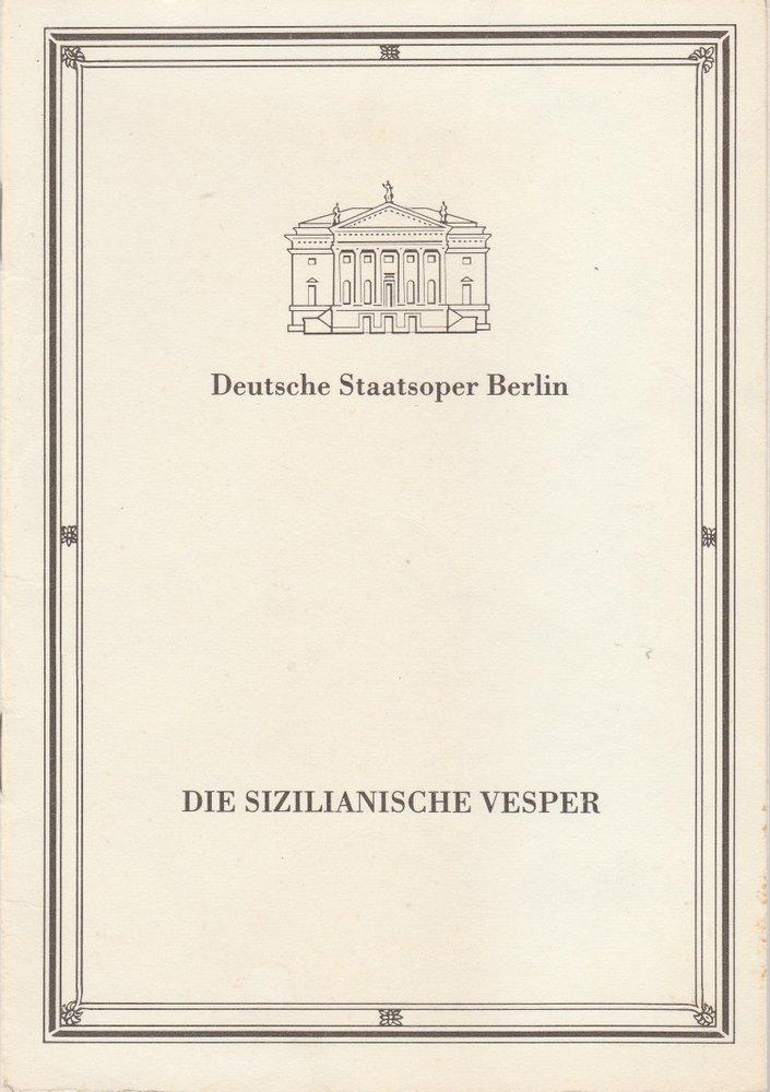 Programmheft Giuseppe Verdi DIE SIZILIANISCHE VESPER Staatsoper Berlin 1985
