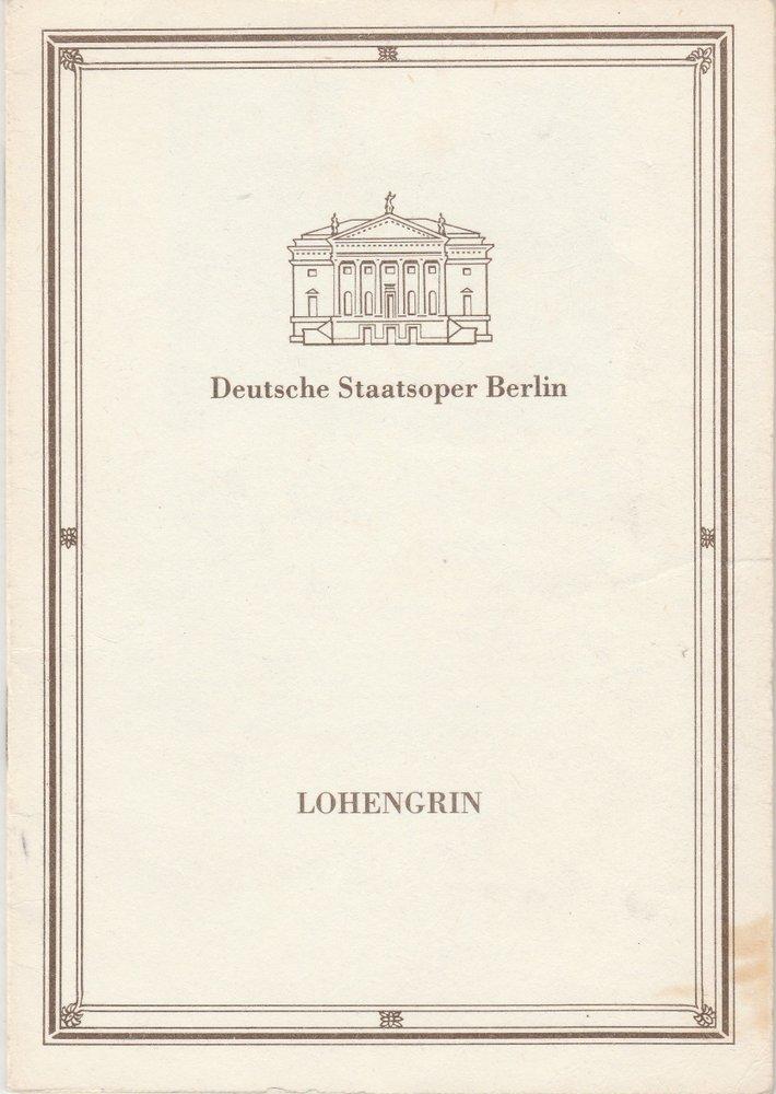 Programmheft Richard Wagner LOHENGRIN Deutsche Staatsoper Berlin 1988