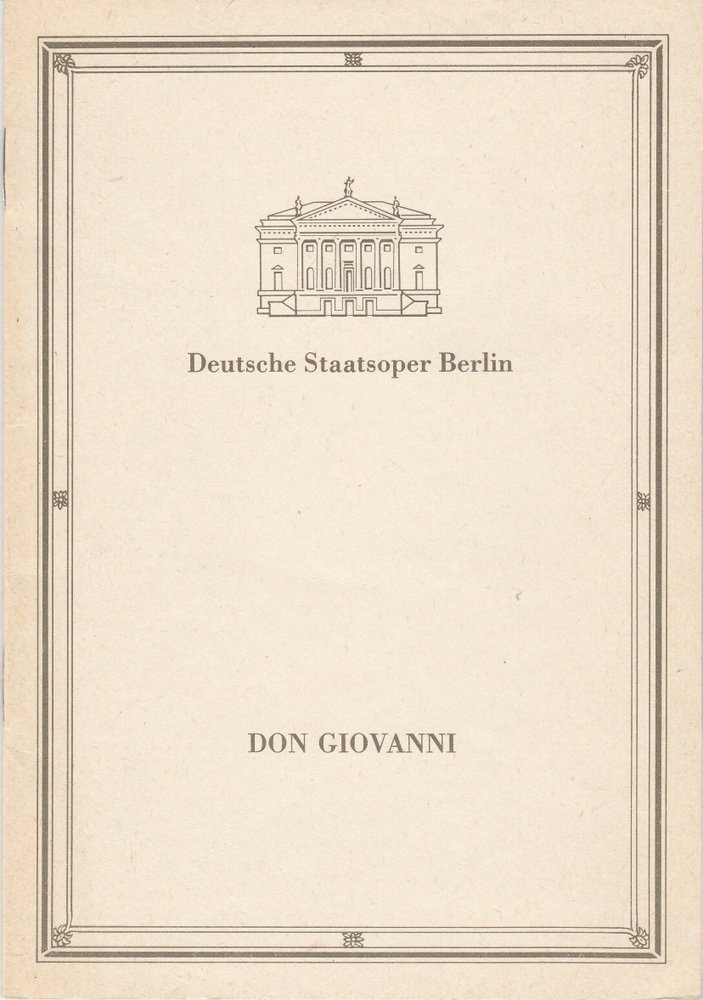 Programmheft Wolfgang Amadeus Mozart DON GIOVANNI Staatsoper Berlin 1989
