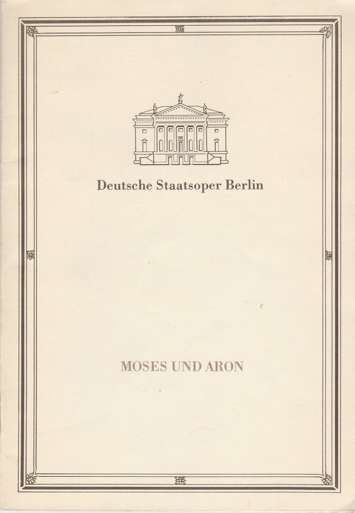 Programmheft Arnold Schönberg MOSES UND ARON Staatsoper Berlin 1987