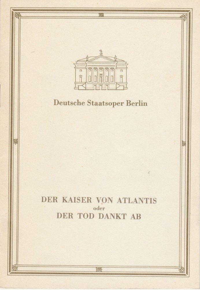 Programmheft Viktor Ullmann DER KAISER VON ATLANTIS Staatsoper Berlin 1989