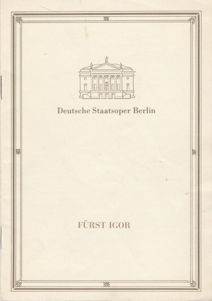 Programmheft Alexander Borodin FÜRST IGOR Staatsoper Berlin 1989