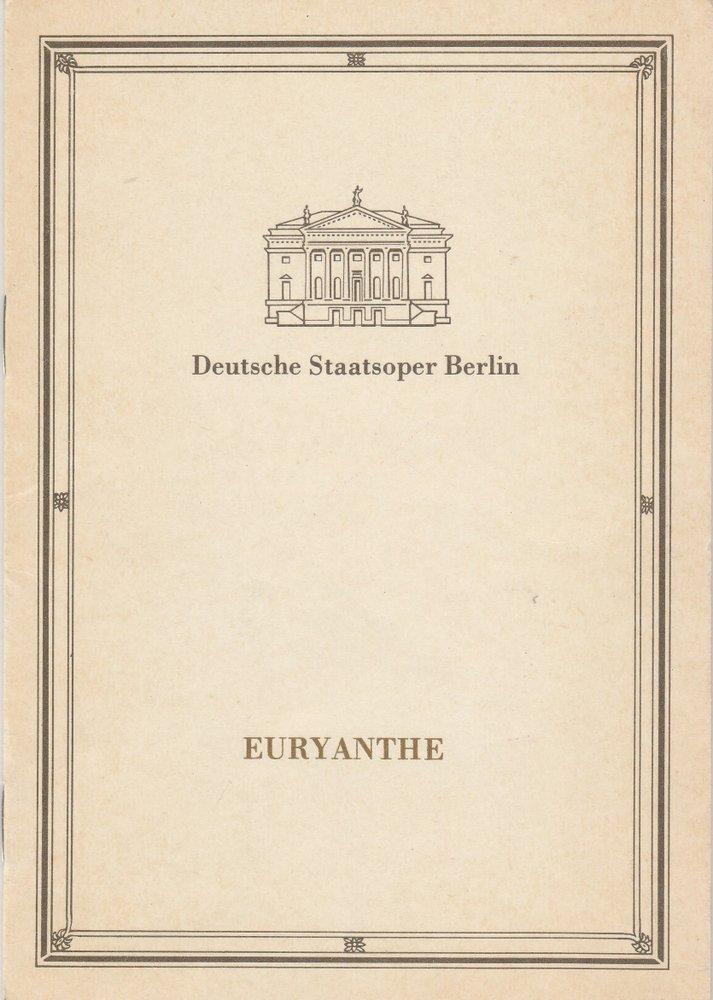 Programmheft Carl Maria von Weber EURYANTHE Staatsoper Berlin 1989