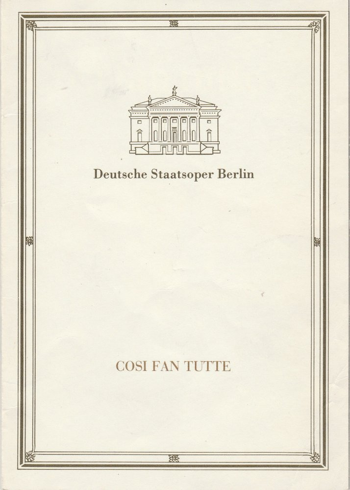 Programmheft Wolfgang Amadeus Mozart COSI FAN TUTTE Staatsoper Berlin 1989