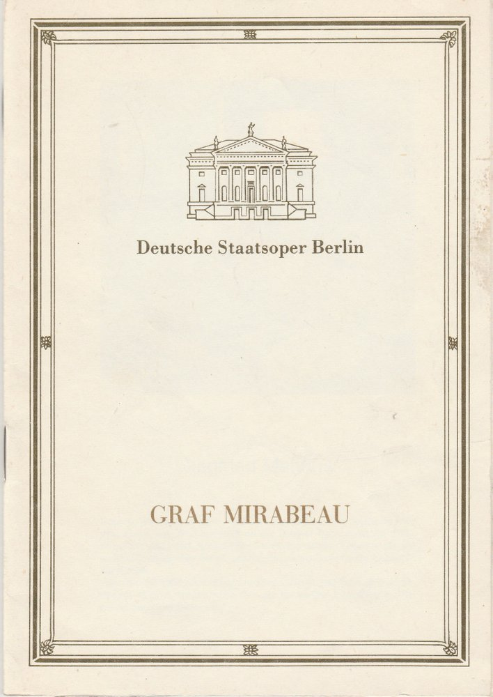 Programmheft Siegfried Matthus GRAF MIRABEAU Staatsoper Berlin 1989