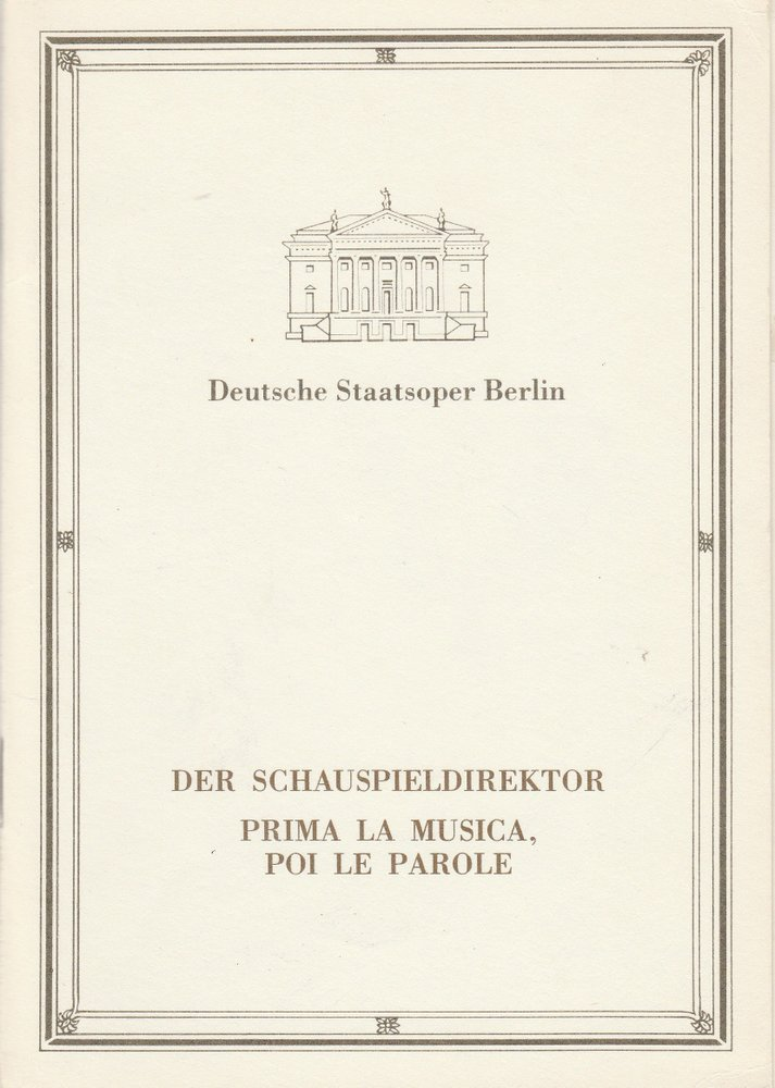 Programmheft W. A. Mozart DER SCHAUSPIELDIREKTOR Staatsoper Berlin 1989