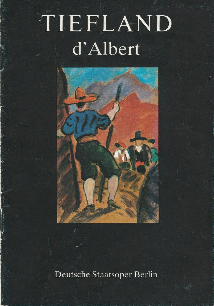 Programmheft Eugen D'Abert TIEFLAND  Deutsche Staatsoper Berlin 1988