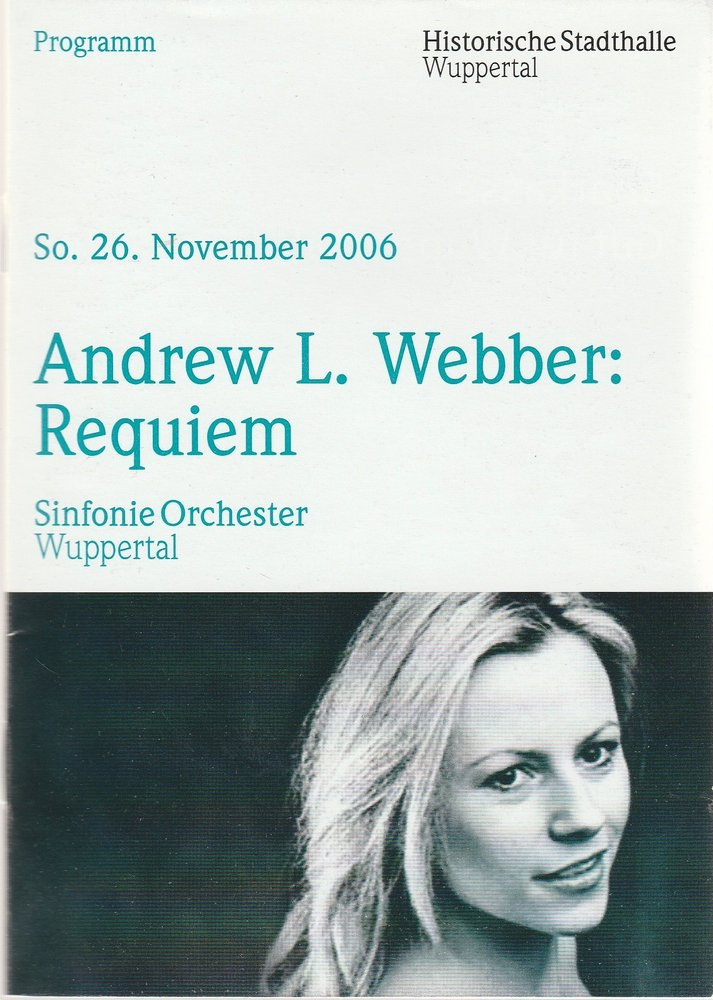 Programmheft Sinfonie Orchester Wuppertal ANDREW L. WEBBER: REQUIEM 2006